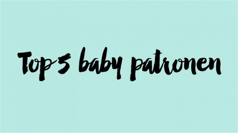 Top 5 baby patronen